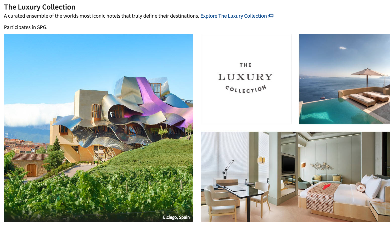 The Luxury Collection now falls under Marriott's brand since its acquisition of Starwood.