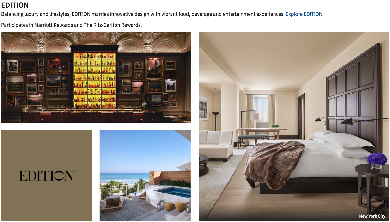 Edition hotels are a Marriott luxury brand.