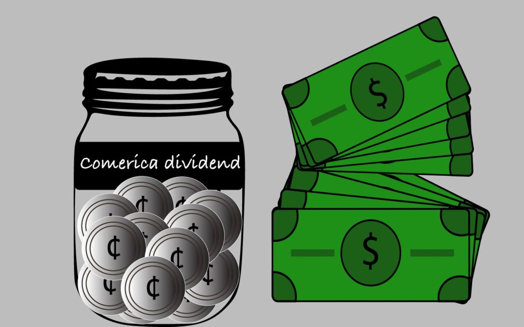 Generous dividends don't make Comerica a good investment